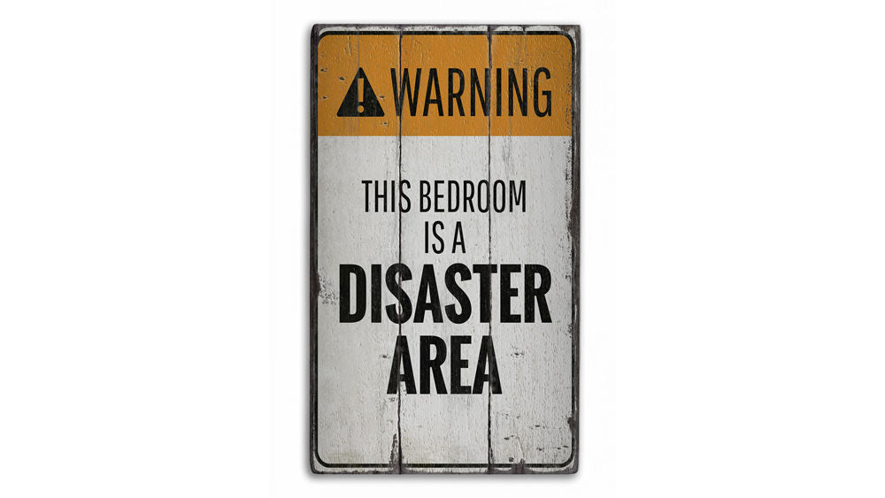 Bedroom Warning Rustic Wood Sign