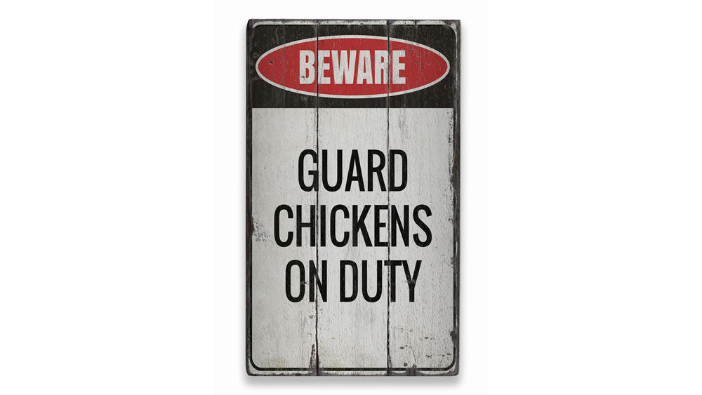 Guard Chickens Rustic Wood Sign