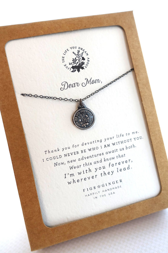 Dear Mom, Live The Life You Dream Necklace
