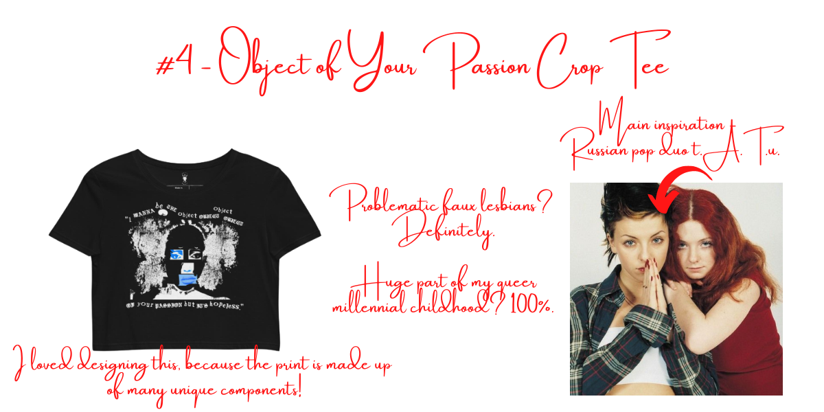 """Image with title """"#4 Object of Your Passion Crop Tee,"""" as well as an image of Russian pop duo Tatu. Text on image discusses how complex the tee's design is, as well as how Tatu influenced the design and the store owner's childhood."""