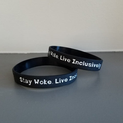 Stay Woke Live Inclusively Wristband