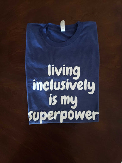Living Inclusively Is My Superpower