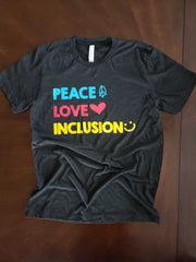 Peace Love Inclusion T-Shirt (Colorful)