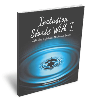 Inclusion Starts with I - Eight Steps to Inclusion: The Personal Journey