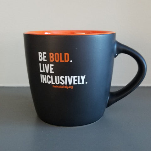 Be Bold Live Inclusively Mug