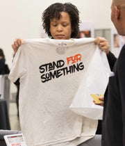 Stand For Something T-Shirt