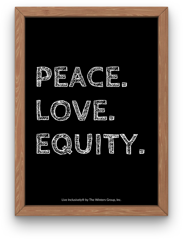 Peace Love Equity Digital Print