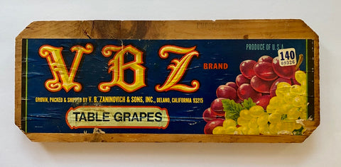 Vintage Wood Crate End Sign Original Fruit Label V B Zaninovich & Sons Grapes