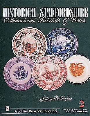 American Historical Staffordshire Book - Jeffrey Snyder American Patriots & Views