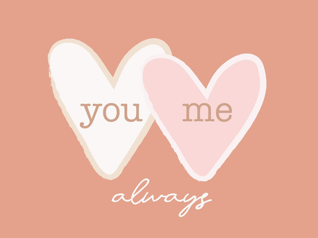 You Me Always - pink