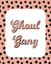 Load image into Gallery viewer, Ghoul Gang Word Art Decor Wall Posters