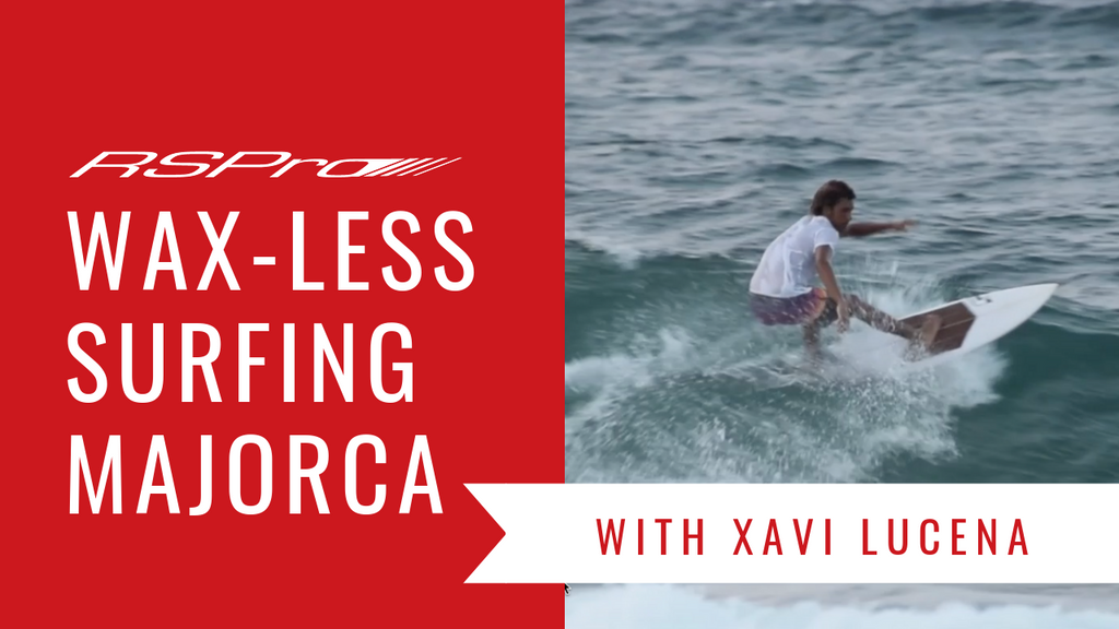 Waxless Surfing in Majorca: Xavi Lucena