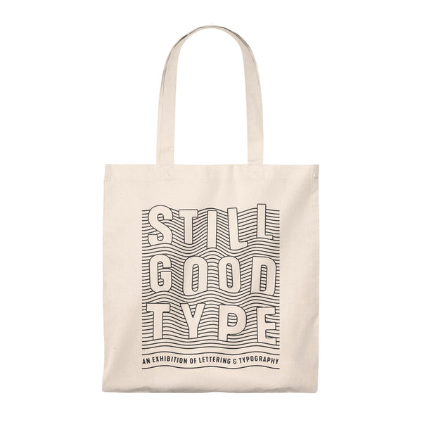Navarah 'Still Good Type' Limited Edition Tote Bag