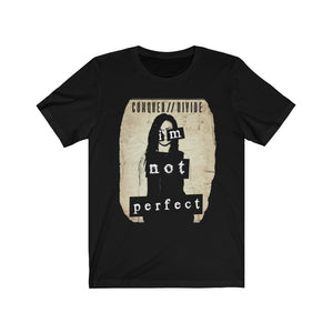I'm Not Perfect T