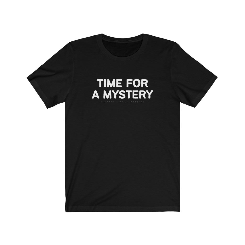 "MHP ""Time for a Mystery"" T-Shirt"