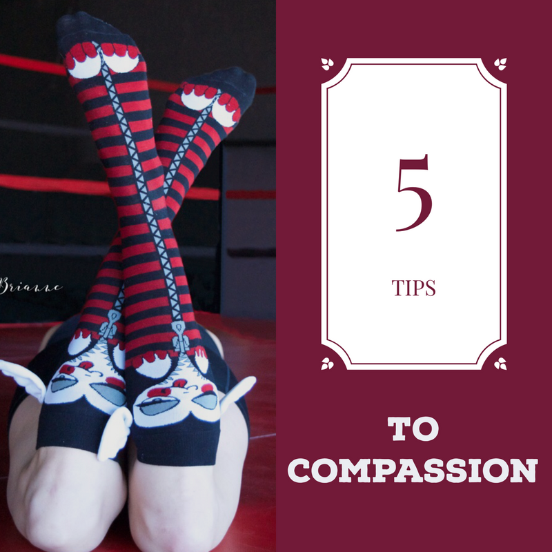 5 TIPS FOR COMPASSION