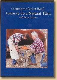 Creating the Perfect Hoof: Learn to do a Natural Trim (DVD)