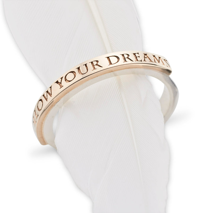 FOLLOW YOUR DREAMS RING