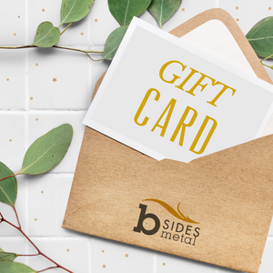 B Sides Metal - Gift Card