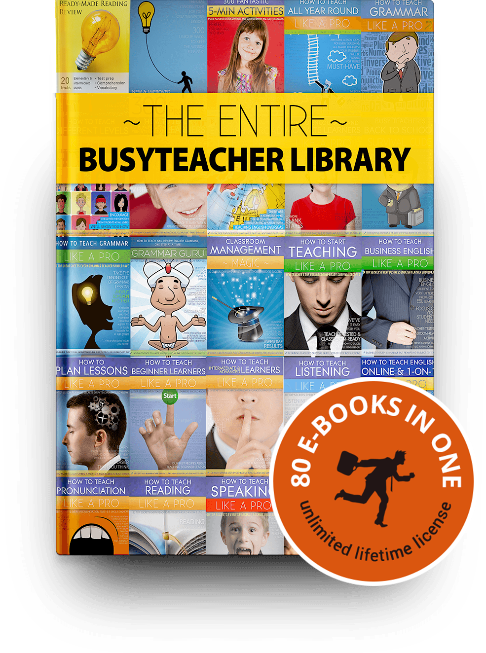 The Entire BusyTeacher Library:  80 PDF E-Books for English Teachers