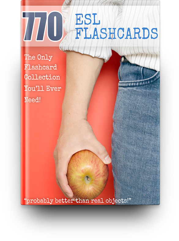 770 Printable ESL Flashcards: The Only ESL Flashcard Collection You Will EVER Need!