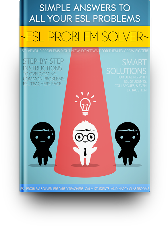 ESL Problem Solver: How to Solve Most Common ESL Problems – The Busy ...