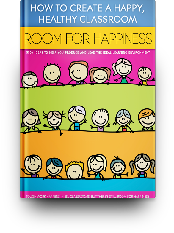Room For Happiness: How to Create a Happy, Healthy Classroom