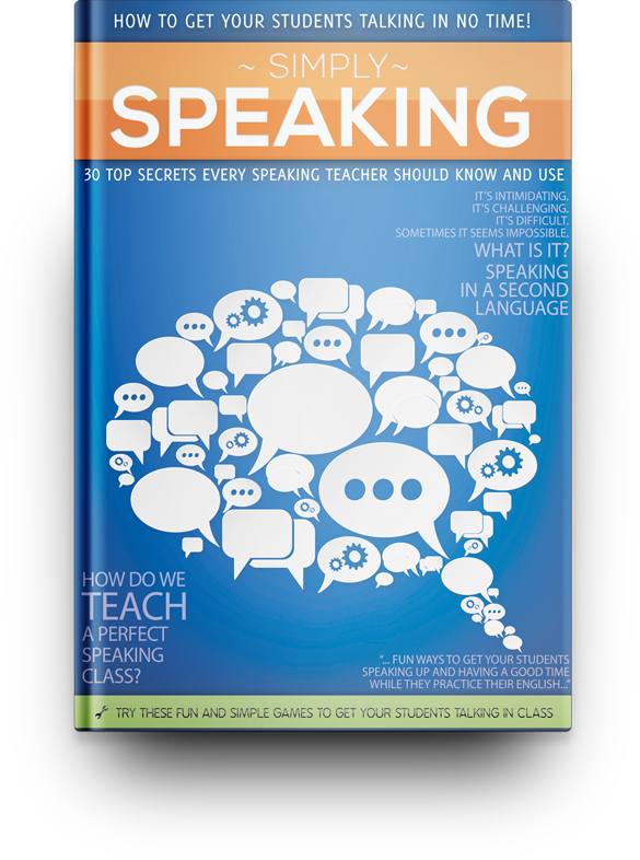 Simply Speaking: How to Get Your Students Talking in No Time