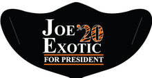 Load image into Gallery viewer, Joe Exotic for President Face Mask