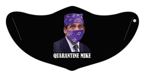 Quarantine Mike Face Mask