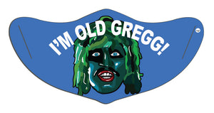 I'm Old Gregg Face Mask