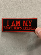 I AM MY BROTHER'S KEEPER PATCH ( Black & Red ) With Red Boarder