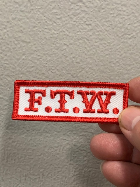 Red & White F.T.W Patch