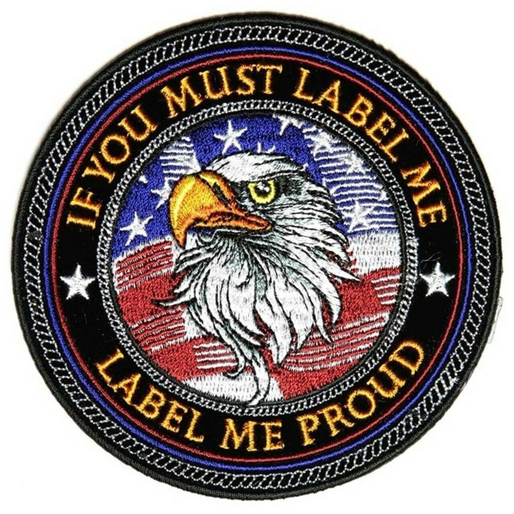 If you must label me Label me proud Patch
