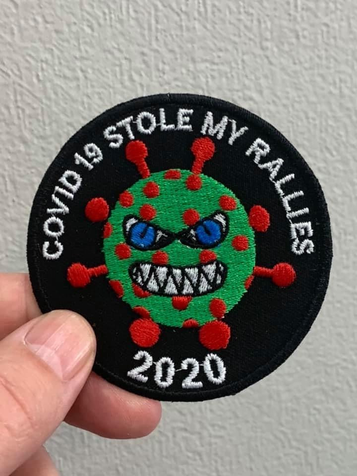 COVID19 STOLE MY RALLIES PATCH