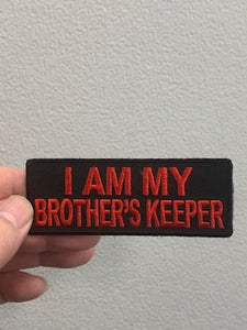 I AM MY BROTHERS KEEPR PATCH ( BLACK & RED )