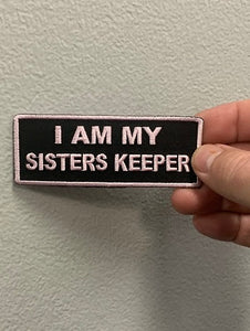 I AM MY SISTERS KEEPER PATCH ( Black & Light Pink ) LT Pink Boarder