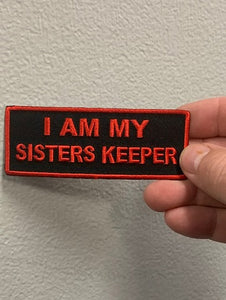 I AM MY SISTERS KEEPER PATCH ( Black & Red ) Red Boarder