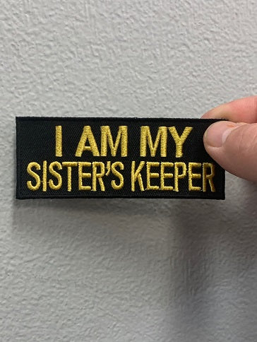 I AM MY SISTERS KEEPER PATCH ( Black & Yellow )