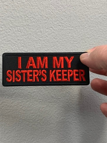 I AM MY SISTERS KEEPER PATCH ( Black & Red )