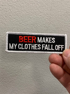 Beer makes my clothes fall off Patch
