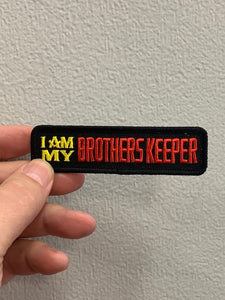 I AM MY BROTHERS KEEPER PATCH  ( WIDOWS SONS )
