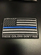 These Colors Don't Run Law Enforcement Flag Patch