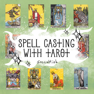 Spell Casting With Tarot