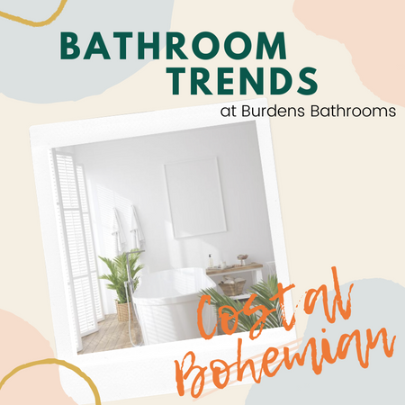 Bathroom Trends - Coastal Boho