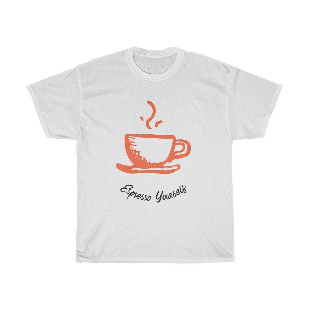 Espresso Yourself Unisex Heavy Cotton Tee