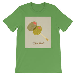 """Olive You"" Fun Valentine's Short-Sleeve Unisex T-Shirt Tee Available in White, Black, Green, and Burnt Orange Colors"