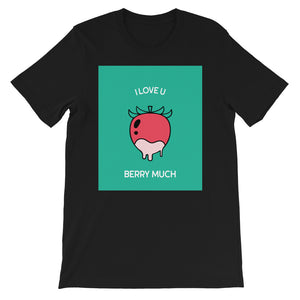I Love You Berry Much Valentine's Day Black Short-Sleeve Unisex T-Shirt Tee