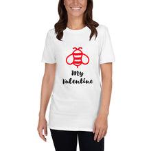 Load image into Gallery viewer, Bee My Valentine Funny Valentine Short-Sleeve Unisex T-Shirt