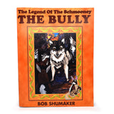 The Legend of Schmooney : The Bully